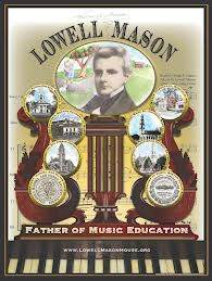 Lowell Mason spread vocal music into parlors and schools.