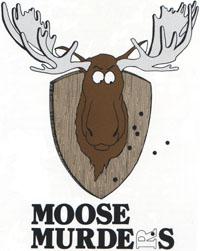 Moose Murder's logo.