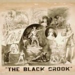 Broadway Theatre History: The Black Crook, the Play that Was Not the First Musical