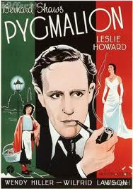 The 1938, which starred Leslie Howard as Higgins, was written by Shaw.