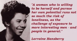 Lorraine Hansberry being honest.
